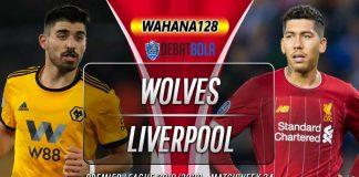 Prediksi Wolves vs Liverpool 24 Januari 2020