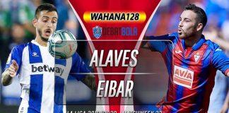 Prediksi Deportivo Alaves vs Eibar 8 Februari 2020