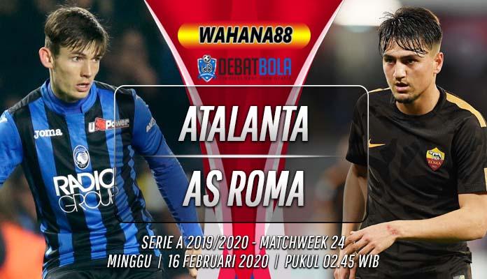 Prediksi Atalanta vs Roma 16 Februari 2020