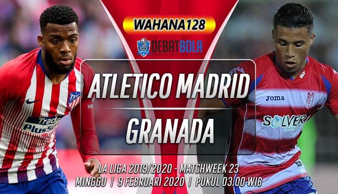 Prediksi Atletico Madrid vs Granada 9 Februari 2020