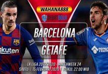 Prediksi Barcelona vs Getafe 15 Februari 2020