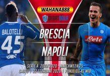 Prediksi Brescia vs Napoli 22 Februari 2020