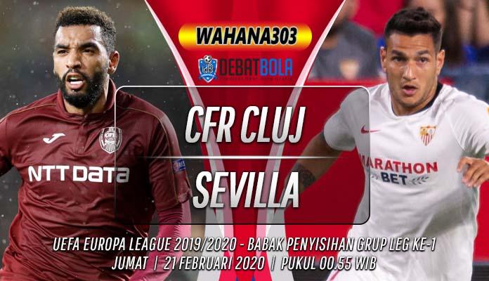 Prediksi CFR Cluj vs Sevilla 21 Februari 2020