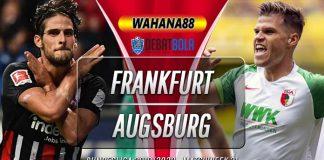 Prediksi Eintracht Frankfurt vs Augsburg 8 Februari 2020