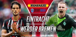 Prediksi Eintracht Frankfurt vs Werder Bremen 5 Maret 2020