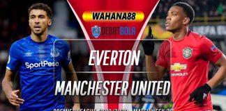 Prediksi Everton vs Manchester United 1 Maret 2020