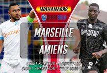 Prediksi Marseille vs Amiens 7 Maret 2020