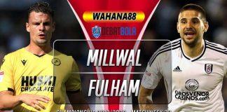 Prediksi Millwall vs Fulham 13 Februari 2020
