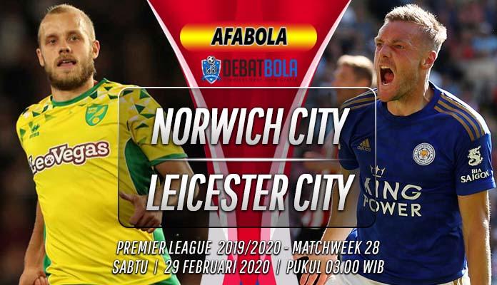 Prediksi Norwich City vs Leicester City 29 Februari 2020