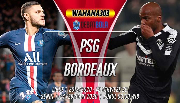 Prediksi PSG vs Bordeaux 24 Februari 2020