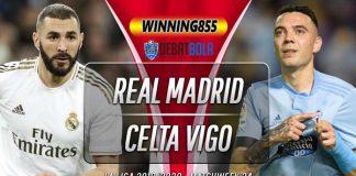 Prediksi Real Madrid vs Celta Vigo 17 Februari 2020