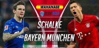 Prediksi Schalke vs Bayern Munchen 4 Maret 2020