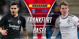 Prediksi Eintracht Frankfurt vs Basel 13 Maret 2020