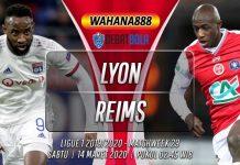 Prediksi Lyon vs Reims 14 Maret 2020
