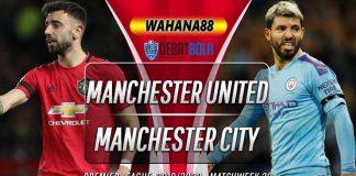Prediksi Manchester United vs Manchester City 8 Maret 2020