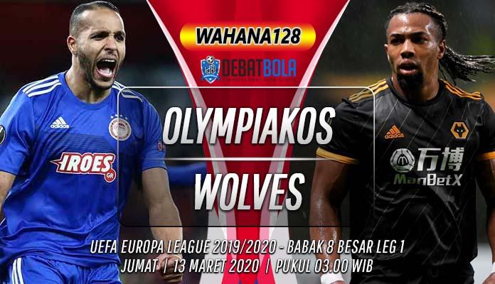 Prediksi Olympiakos Piraeus vs Wolves 13 Maret 2020