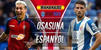 Prediksi Osasuna vs Espanyol 8 Maret 2020