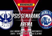 Prediksi PSIS Semarang vs Arema 14 Maret 2020