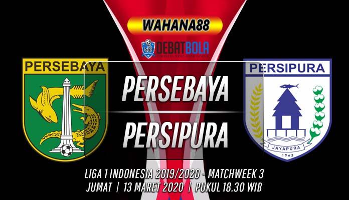 Prediksi Persebaya Surabaya vs Persipura 13 Maret 2020