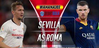 Prediksi Sevilla vs Roma 13 Maret 2020