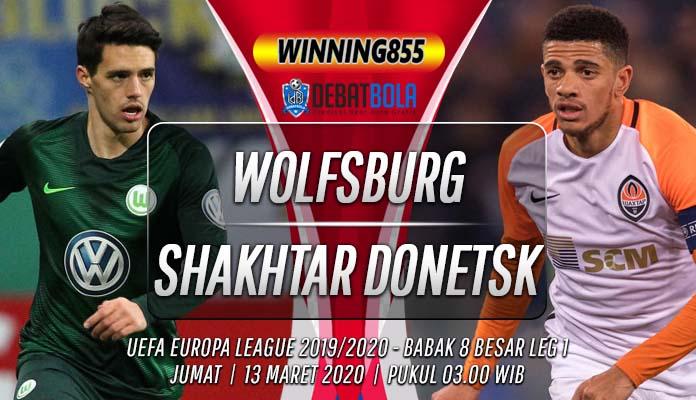 Prediksi Wolfsburg vs Shakhtar Donetsk 13 Maret 2020