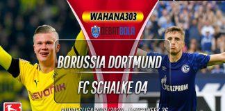Prediski Borussia Dortmund Vs Schalke 04 16 Maret 2020