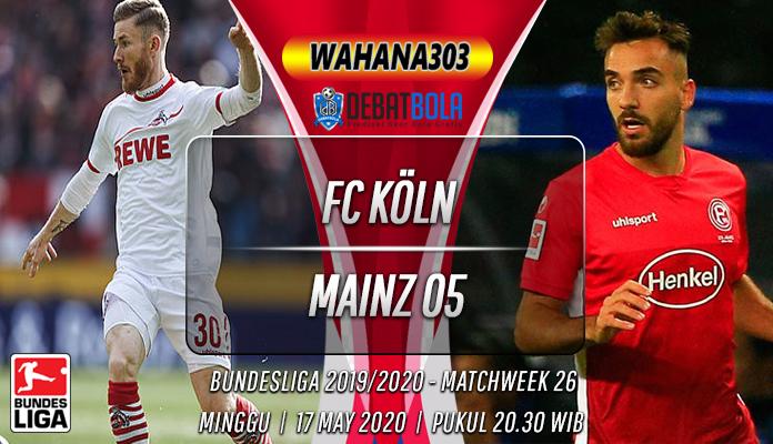 Fc Koln vs Mainz 05: Ambisis Tuan Rumah Menang Di RheinEnergie