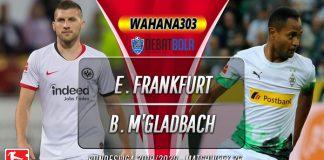 Prediksi Eintracht Frankfurt vs Borussia Monchengladbach