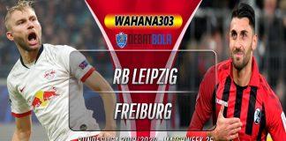 Prediksi RB Leipzig Vs Freiburg 16 Maret 2020