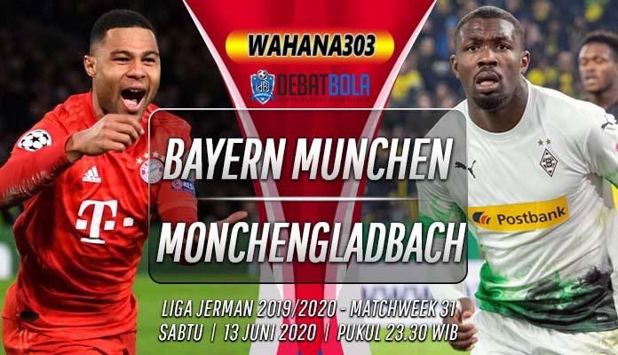 Prediksi Bayern Munchen vs Monchengladbach 13 Juni 2020