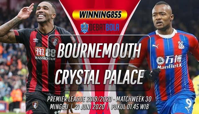 Prediksi Bournemouth vs Crystral Palace 21 Juni 2020