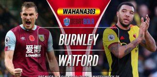 Prediksi Burnley vs Watford 26 Juni 2020
