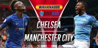 Prediksi Chelsea vs Manchester City 26 Juni 2020