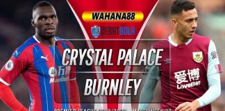 Prediksi Crystal Palace vs Burnley 30 Juni 2020