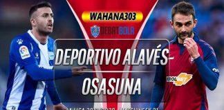 Prediksi Deportivo Alaves vs Osasuna 25 Juni 2020