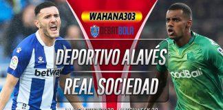 Prediksi Deportivo Alaves vs Real Sociedad 19 Juni 2020