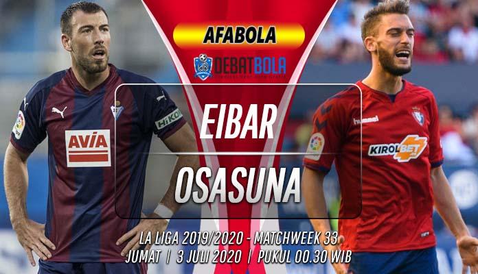 Prediksi Eibar vs Osasuna 3 Juli 2020