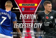 Prediksi Everton vs Leicester City 2 Juli 2020