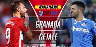 Prediksi Granada vs Getafe 13 Juni 2020