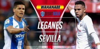 Prediksi Leganes vs Sevilla 1 Juli 2020