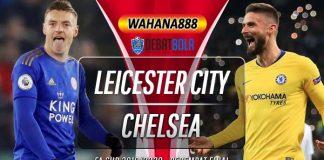 Prediksi Leicester City vs Chelsea 28 Juni 2020