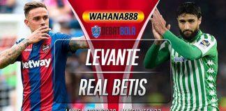 Prediksi Levante vs Real Betis 28 Juni 2020