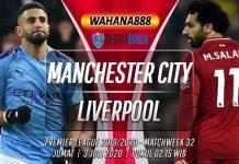 Prediksi Manchester City vs Liverpool 3 Juli 2020