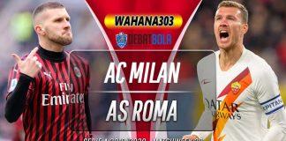 Prediksi Milan vs Roma 28 Juni 2020