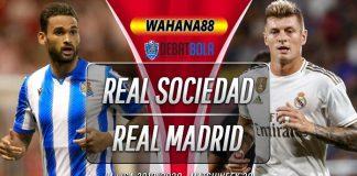 Prediksi Real Sociedad vs Real Madrid 22 Juni 2020