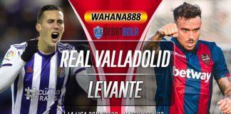 Prediksi Real Valladolid vs Levante 2 Juli 2020