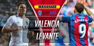 Prediksi Valencia vs Levante 13 Juni 2020