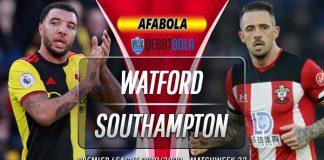 Prediksi Watford vs Southampton 28 Juni 2020