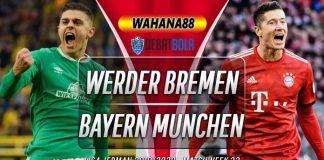 Prediksi Werder Bremen vs Bayern Munchen 17 Juni 2020