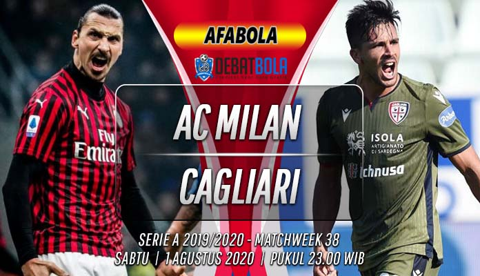 Prediksi AC Milan vs Cagliari 1 Agustus 2020